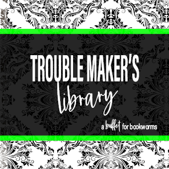 Trouble Maker's Library